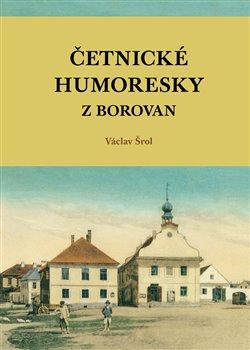 Obálka titulu Četnické humoresky z Borovan