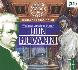 Nebojte se klasiky! 21 Don Giovanni