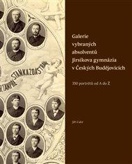 Galerie vybraných absolventů Jirsíkova gymnázia v Českých Budějovicích