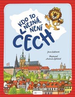 Obálka titulu Kdo to nezná, není Čech