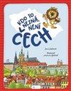 Obálka knihy Kdo to nezná, není Čech