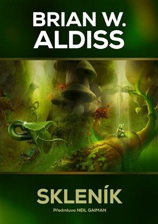 Skleník - Brian Aldiss   Booksquad.ink