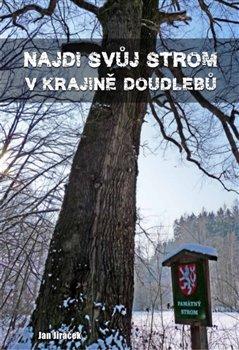Obálka titulu Najdi svůj strom v krajině Doudlebů