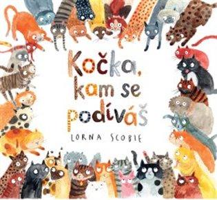 Kočka, kam se podíváš - Lorna Scobie | Booksquad.ink