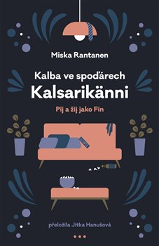Obálka titulu Kalba ve spoďárech: Kalsarikänni
