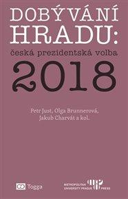 Dobývání Hradu: česká prezidentská volba 2018