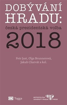 Obálka titulu Dobývání Hradu: česká prezidentská volba 2018