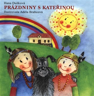 Prázdniny s Kateřinou - Hana Dušková   Booksquad.ink