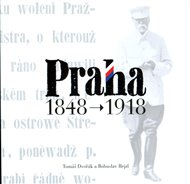 Praha 1848 - 1918
