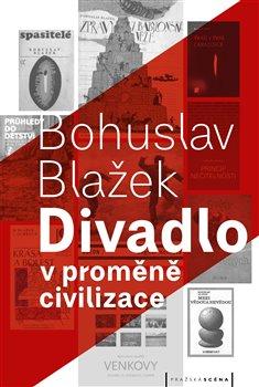 Obálka titulu Divadlo v proměně civilizace