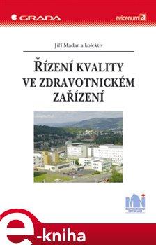 Obálka titulu Řízení kvality ve zdravotnickém zařízení