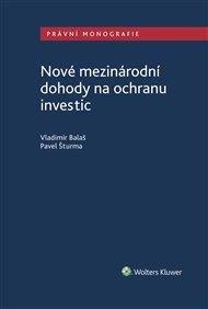 Nové mezinárodní dohody na ochranu investic