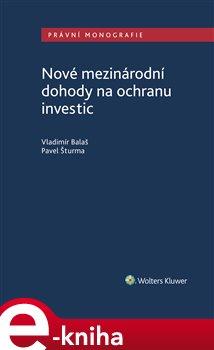Obálka titulu Nové mezinárodní dohody na ochranu investic