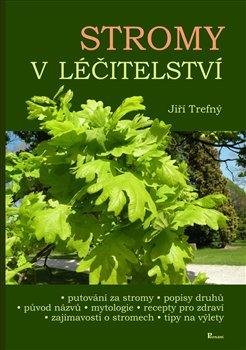 Obálka titulu Stromy v léčitelství