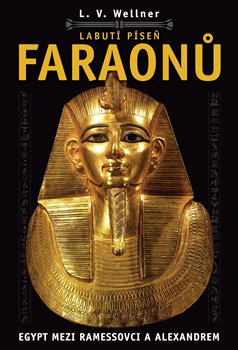 Obálka titulu Labutí píseň faraónů