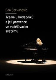 Tréma u hudebníků a její prevence ve vzdělávacím systému