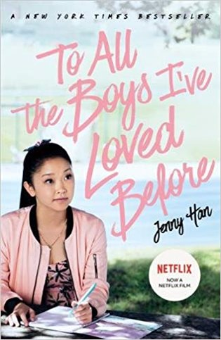 """To All The Boys I""""ve Loved Before film-tie edition"""