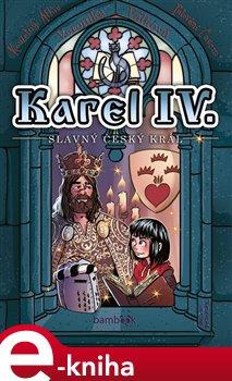 Obálka titulu Karel IV. - slavný český král