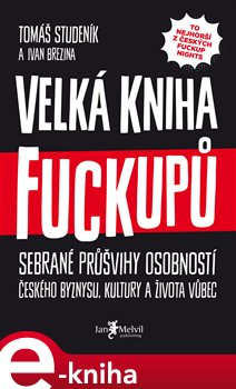 Obálka titulu Velká kniha fuckupů