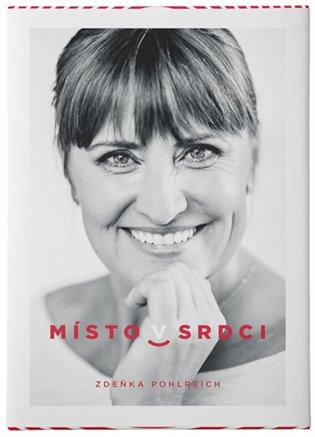 Místo v srdci - Zdeňka Pohlreich   Booksquad.ink