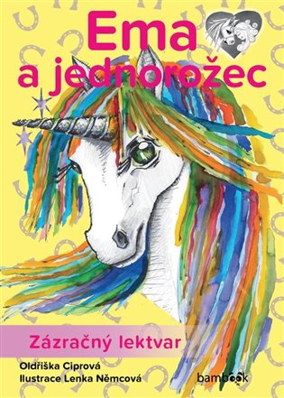 Ema a jednorožec - Zázračný lektvar - Oldřiška Ciprová   Booksquad.ink