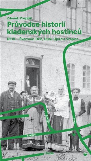 Zdenk Pospil: Prvodce histori kladenskch hostinc III. - 3