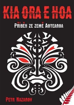 Obálka titulu Kia Ora E Hoa