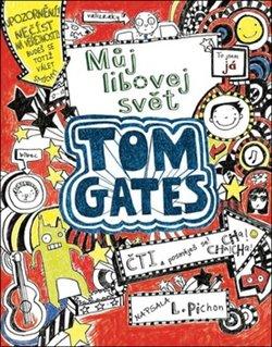Obálka titulu Tom Gates 1- Můj libovej svět