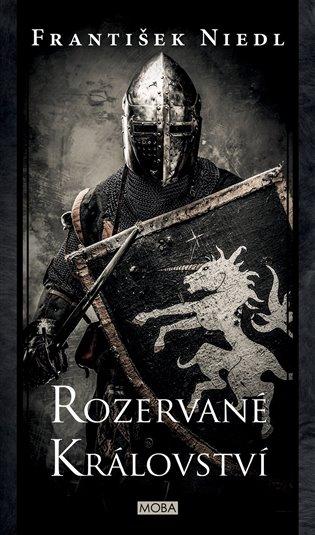 Rozervané království - František Niedl | Booksquad.ink