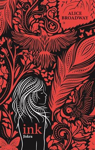Ink- Jiskra - Alice Broadway | Booksquad.ink
