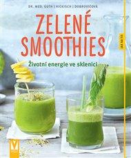 Zelené smoothies – Životní energie ve sklenici