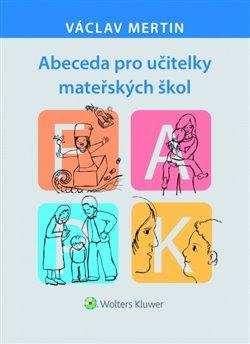 Obálka titulu Abeceda pro učitelky mateřských škol