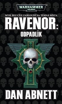 Obálka titulu Ravenor: Odpadlík