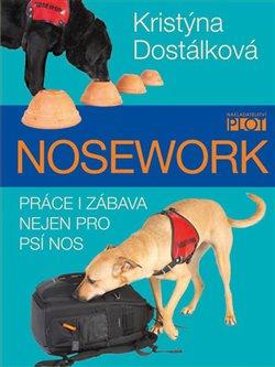 Obálka titulu Nosework - Práce i zábava nejen pro psí nos