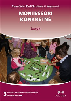 Obálka titulu Montessori konkrétně 3 - Jazyk