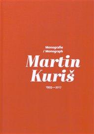 Martin Kuriš – Monografie/Monograph 1993-2017