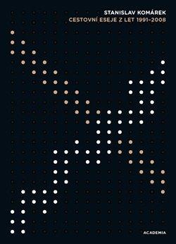 Obálka titulu Cestovní eseje z let 1991-2008