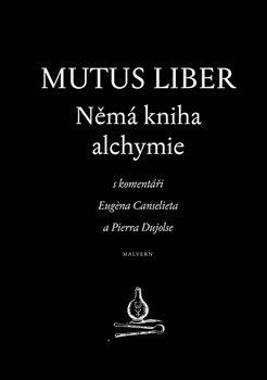 Obálka titulu Mutus liber - Němá kniha alchymie