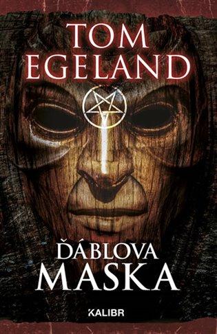 Ďáblova maska - Tom Egeland | Booksquad.ink
