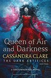 Obálka knihy Queen of Air and Darkness, Dark Artifices 3