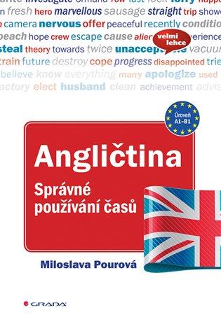 Angličtina - Správné používání časů - Miloslava Pourová   Booksquad.ink