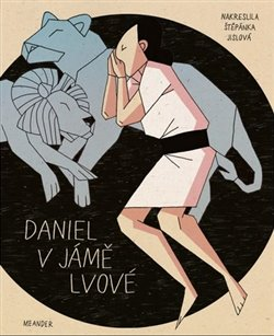 Obálka titulu Daniel v jámě lvové