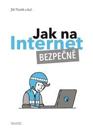 Jak na Internet – Bezpečně