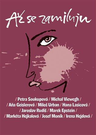 Až se zamiluju - Aňa Geislerová, | Booksquad.ink