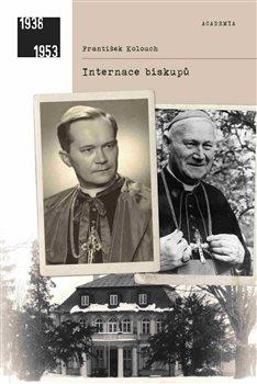 Obálka titulu Internace biskupů