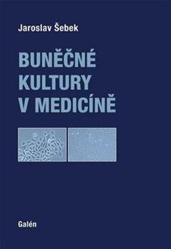 Obálka titulu Buněčné kultury v medicíně