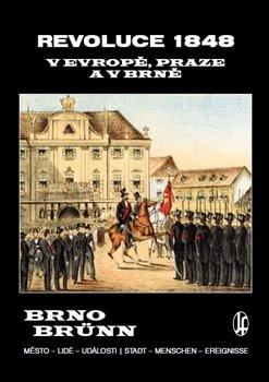 Obálka titulu Revoluce 1848 v Evropě, Praze a v Brně