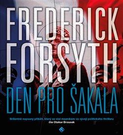 Den pro Šakala, CD - Frederick Forsyth