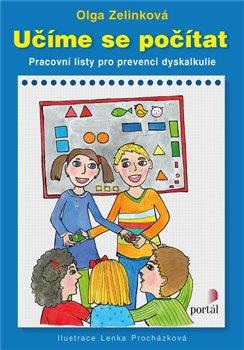 Levně Učíme se počítat. Pracovní listy pro prevenci dyskalkulie - Olga Zelinková