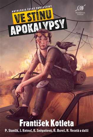 Ve stínu apokalypsy:Antologie české fantastiky - a kolektiv autorů, | Booksquad.ink